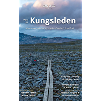 Plan & Go | Kungsleden: All you need to know to complete Sweden's Royal Trail (Plan & Go Hiking) (English Edition)