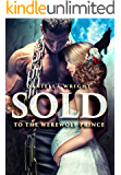 Sold To The Werewolf Prince