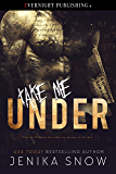Take Me Under (The Bratva Book 2)