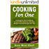 Cooking for One Cookbook for Beginners: The Ultimate
