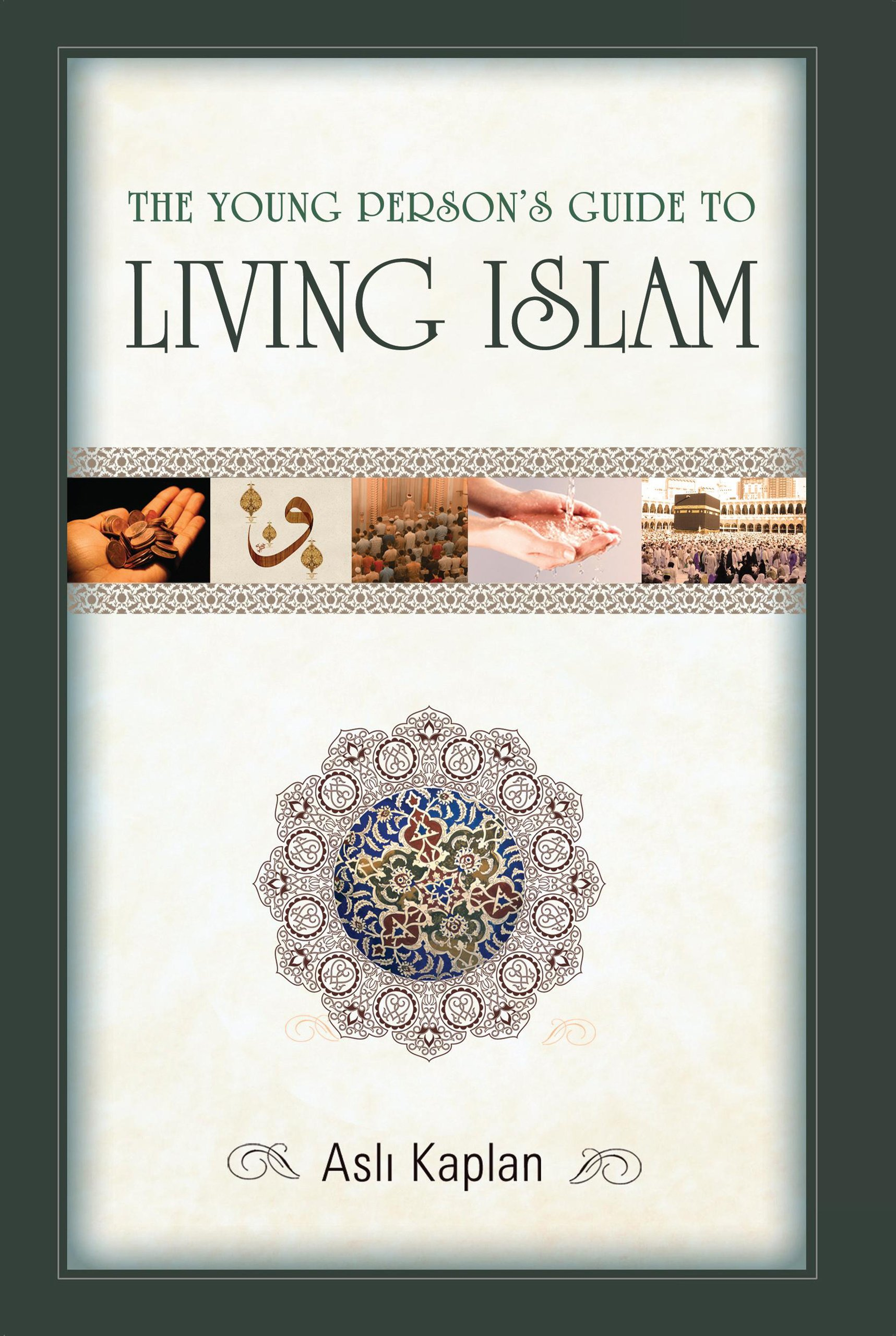 The Young Person's Guide to Living Islam ebook