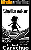 Shellbreaker: A Short Story