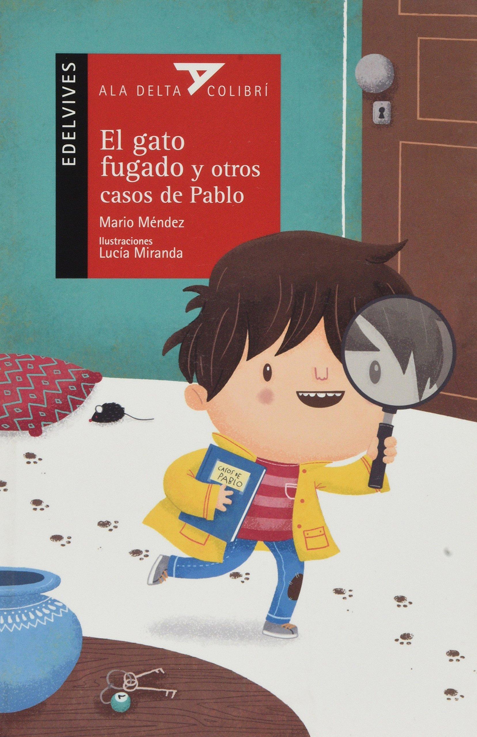 El gato fugado y otros casos de Pablo (Spanish Edition) (Spanish) Paperback – February 5, 2018