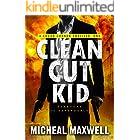 Clean Cut Kid (The Logan Connor Thriller Trilogy Book 1)