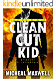 Clean Cut Kid (A Logan Connor Thriller Book 1)