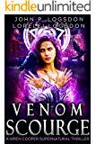 Venom Scourge: A Wren Cooper Supernatural Thriller Book 1 (Shadow Paranormal Police Department)