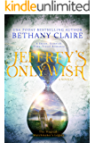 Jeffrey's Only Wish - A Novella: A Sweet, Scottish Time-Travel Romance (The Magical Matchmaker's Legacy Book 6)