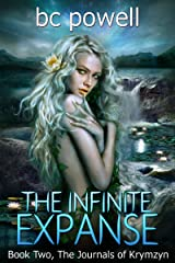 The Infinite Expanse (The Journals of Krymzyn Book 2) Kindle Edition