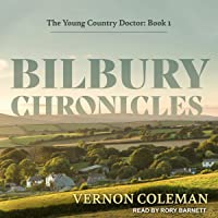 Bilbury Chronicles: The Young Country Doctor, Book 1