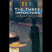 The Three Impostors (English Edition)