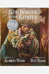 King Bidgood's in the Bathtub Hardcover