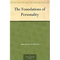 The Foundations of Personality (免费公版书) (English Edition)