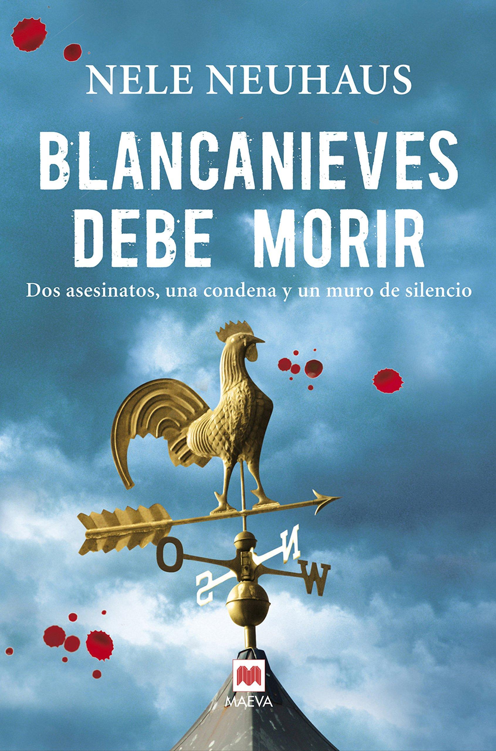 Blancanieves debe morir: (Taunus 1) (MAEVA noir): Amazon.es: Nele Neuhaus, Mª José Díez Pérez: Libros