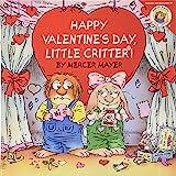 Little Critter: Happy Valentine's Day, Little Critter!