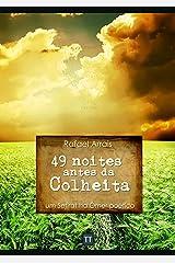 49 noites antes da Colheita eBook Kindle