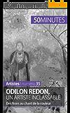 Odilon Redon, un artiste inclassable: Des Noirs au chant de la couleur (Artistes t. 35)