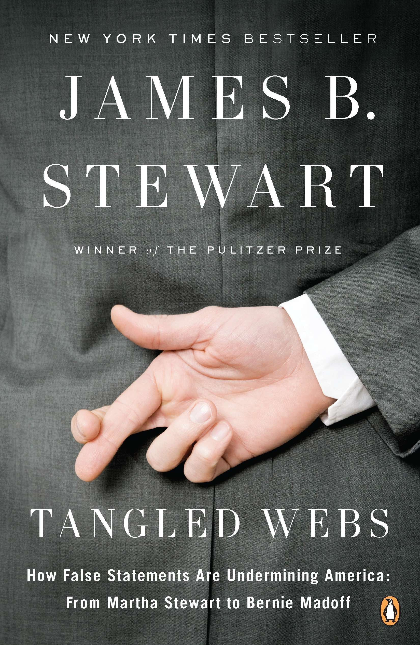 Tangled Webs: How False Statements Are Undermining America: From Martha Stewart to Bernie Madoff pdf epub