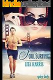Soul Surfing: Ein Romantic Thriller (Spicy Lady)