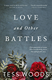 Love And Other Battles: A heartbreaking, redemptive family story for our time