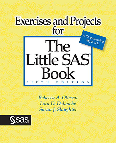 Exercises and Projects for The Little SAS Book; Fifth Edition