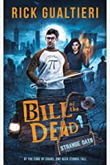 Strange Days (Bill of the Dead Book 1) Kindle Edition