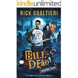 Strange Days (Bill of the Dead Book 1)