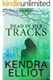 Dead in Her Tracks [Kindle in Motion] (Rogue Winter Novella Book 2)