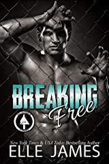 Breaking Free (Delta Force Strong Book 4) Kindle Edition
