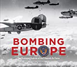 Bombing Europe: The Illustrated Exploits of the