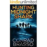 Hunting The Midnight Shark (Trey Stone Book 1)