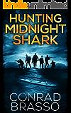 Hunting The Midnight Shark (Trey Stone Book 1)
