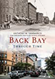 Back Bay Through Time