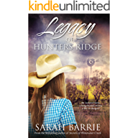 Legacy Of Hunters Ridge (Hunters Ridge Series Book 1)