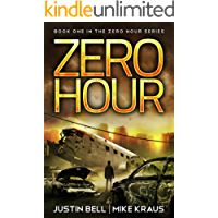 Zero Hour: Book 1 in the Thrilling Post-Apocalyptic Survival Series: (Zero Hour - Book 1) (English Edition)