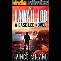 The Hawaii Job: (A Case Lee Novel Book 5)