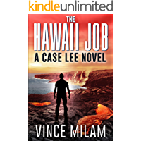 The Hawaii Job: (A Case Lee Novel Book 5)