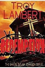 Redemption (Samuel Elijah Johnson Series Book 1)