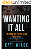 Wanting It All: A Hellfire Riders MC Romance (The Motorcycle Clubs Book 3)