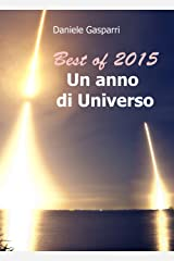 Best of 2015, un anno di Universo (Italian Edition) Kindle Edition
