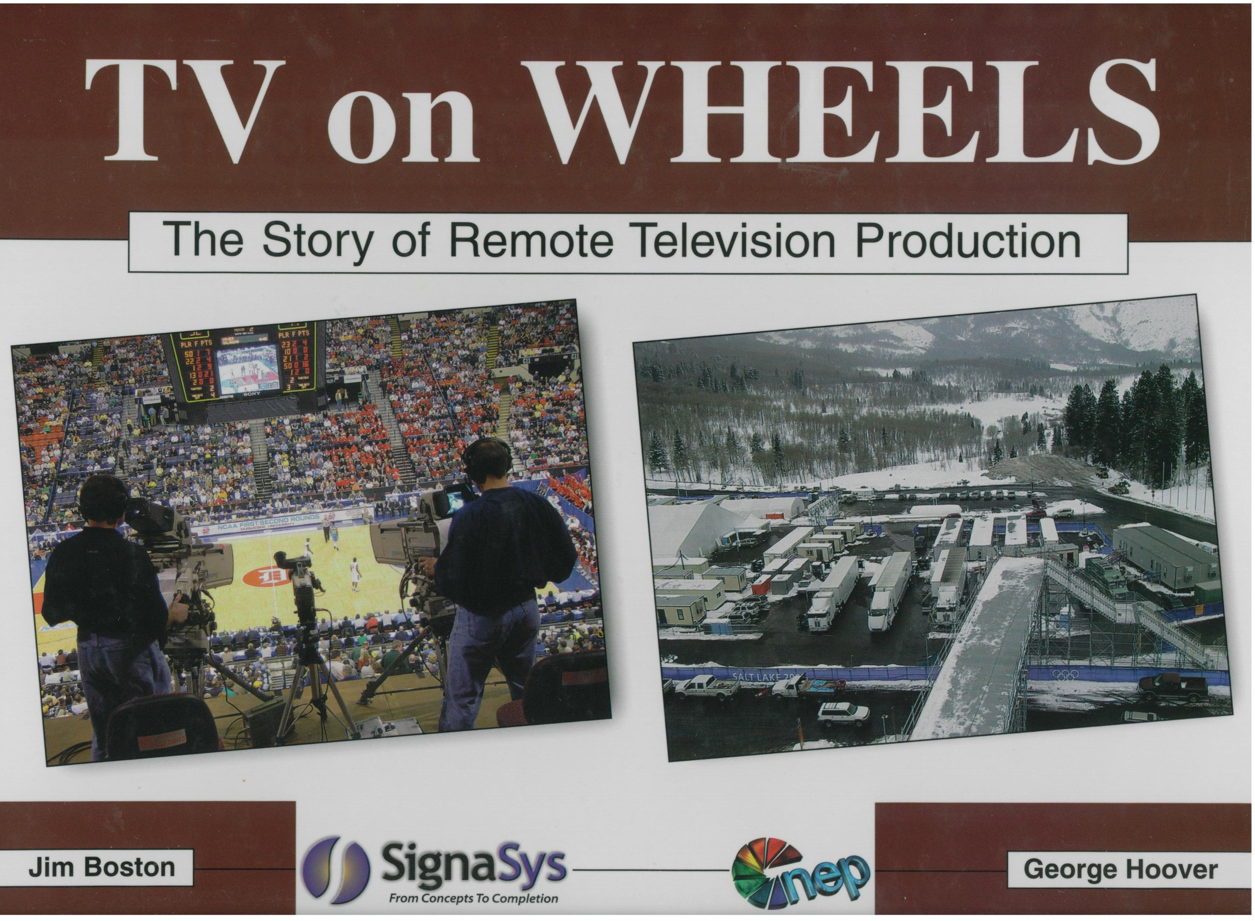 tv on wheels the story of remote television production jim hoover