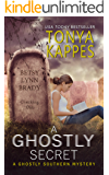 A Ghostly Secret : A Paranormal Cozy Mystery (Ghostly Southern Mysteries Book 7)