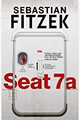 Seat 7a: a twisted and terrifying thriller Kindle Edition