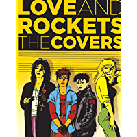 Love and Rockets: The Covers (Love & Rockets Library)