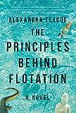 The Principles Behind Flotation: A Novel