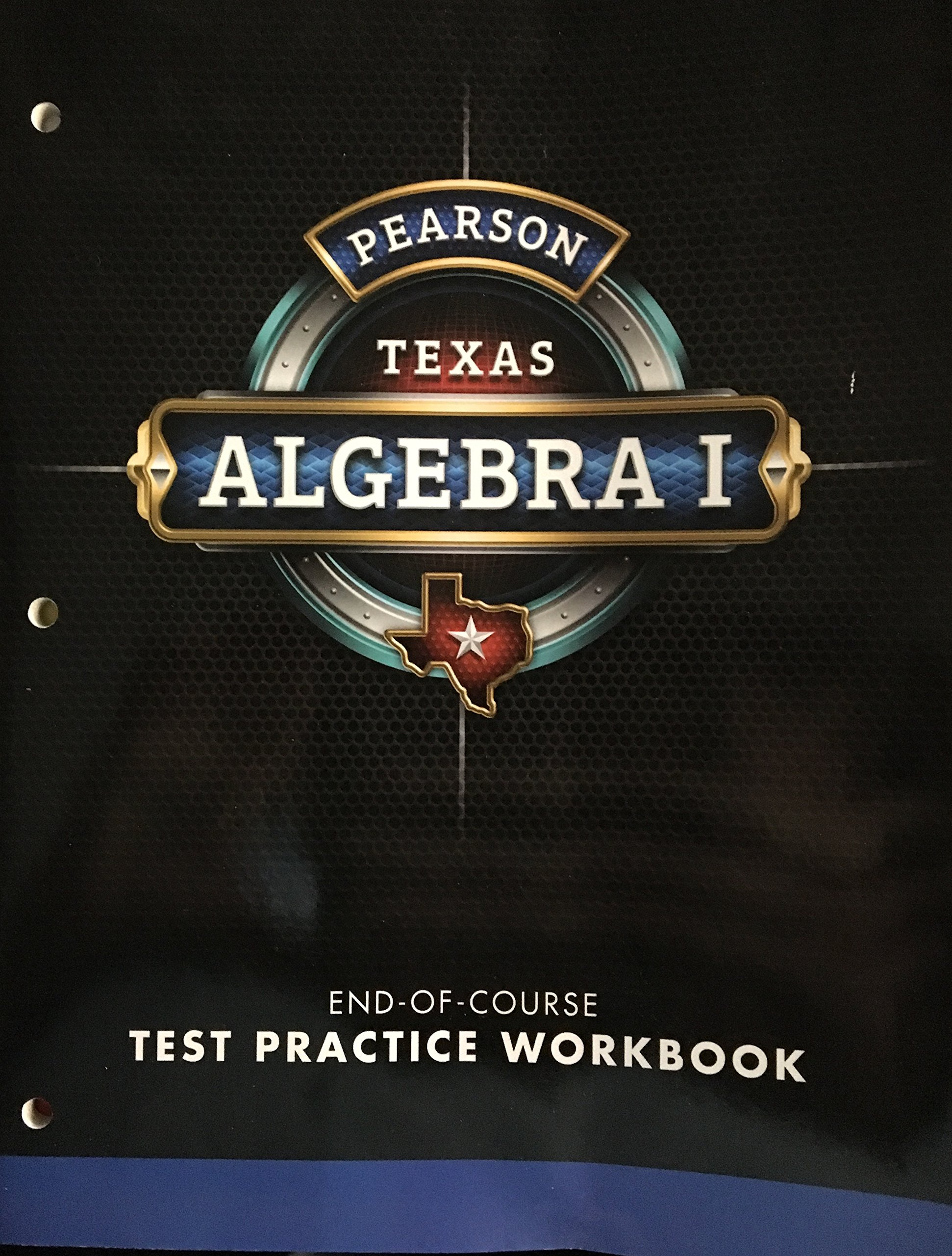 Pearson Texas Algebra 1 - End of Course - Test Practice Workbook: Pearson:  9780133326628: Amazon.com: Books