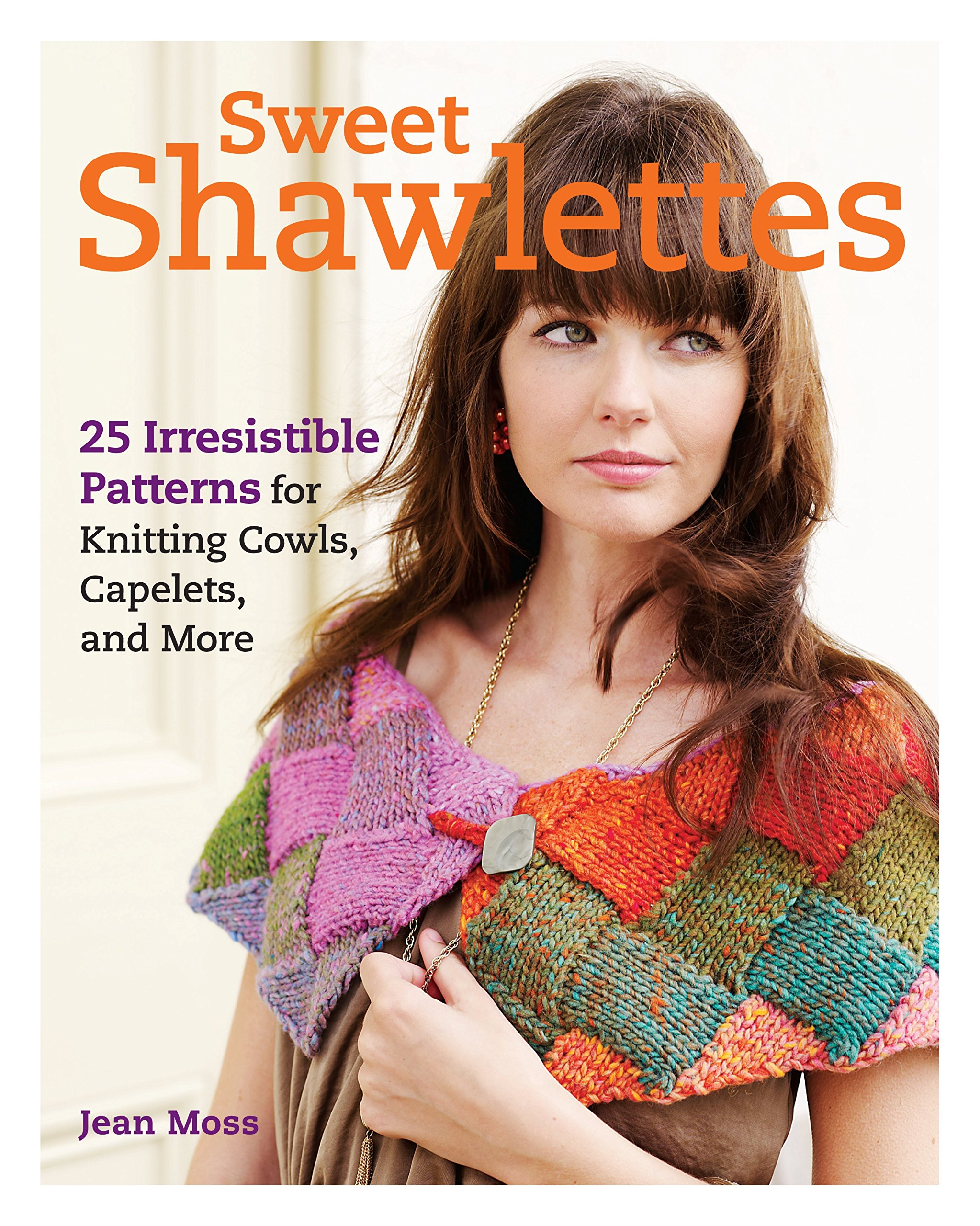 Amazon sweet shawlettes 25 irresistible patterns for amazon sweet shawlettes 25 irresistible patterns for knitting cowls capelets and more 0499991607303 jean moss books bankloansurffo Gallery