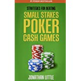 Strategies for Beating Small Stakes Poker Cash Games