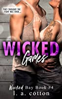 Wicked Games (Wicked Bay Book 4) (English