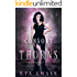Consort of Thorns: A Paranormal Reverse Harem Novel (The Witch's Consorts Book 2)