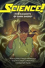 Science!: The Elements of Dark Energy Kindle Edition